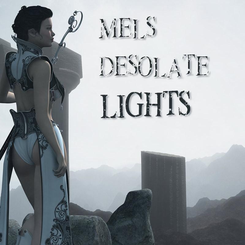 Mel's Desolate Lights